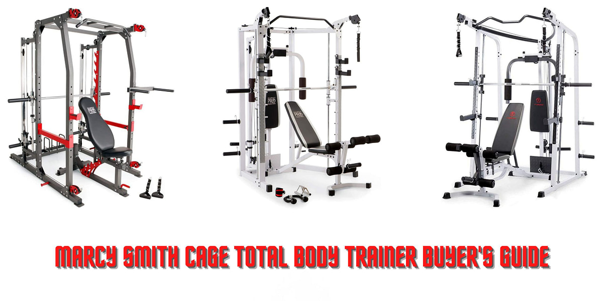 Marcy Smith Cage Total Body Trainer Buyer's Guide