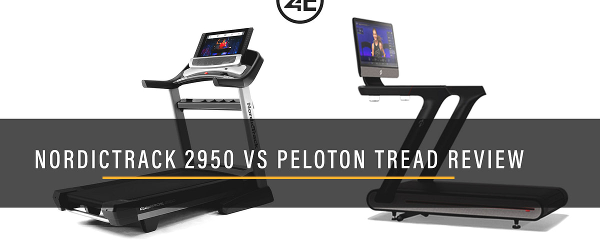Best Treadmill – NordicTrack 2950 vs Peloton Tread Review – My experience, opinions & review
