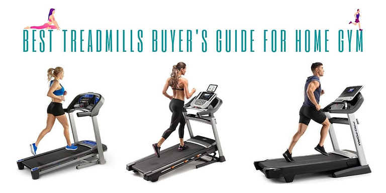 Best Home Treadmill Buyer's Guide For Home Gym