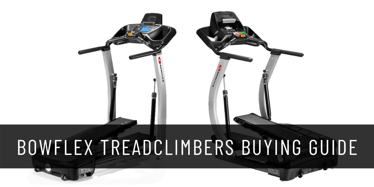 Best Bowflex Treadclimbers Buying Guide