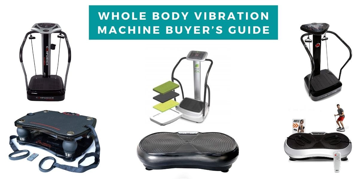 Whole Body Vibration Machine Buyer's Guide